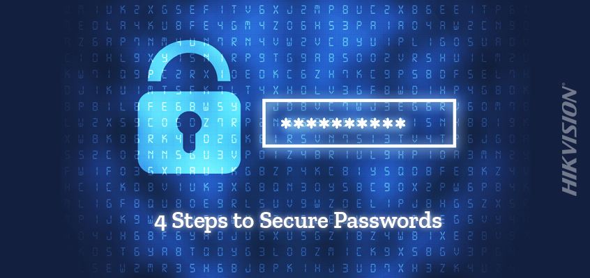 Hikvision HikWire blog article 4 Steps to More Secure Passwords