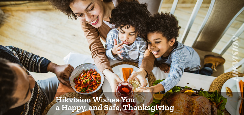 Hikvision HikWire blog article Happy, and Safe, Thanksgiving