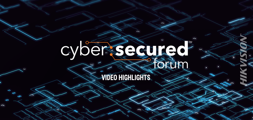 PSA Security Video Highlights Unique Focus of Cyber: Secured Forum