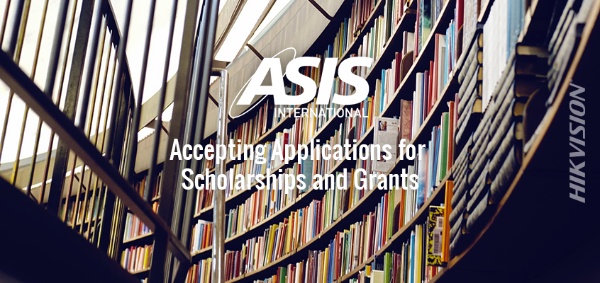 ASIS Foundation Accepting Applications for Scholarships and Grants