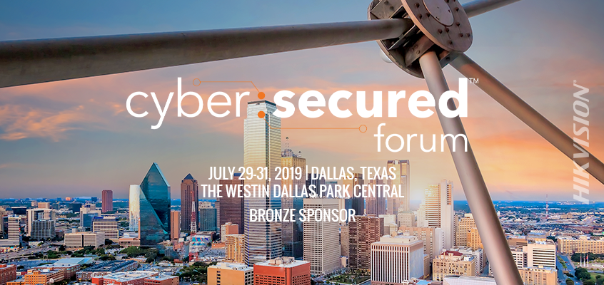 Agenda Released for 2019 Cyber: Secured Forum, Hikvision Event