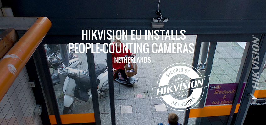 Hikvision Europe Installs People-Counting Cameras at Netherlands