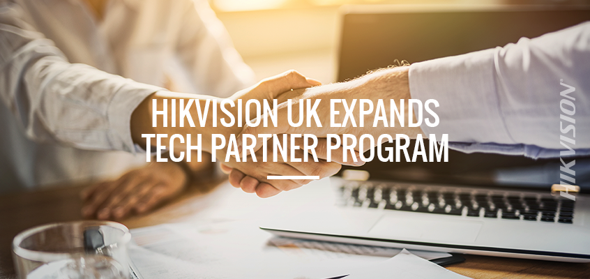 Hikvision UK Announces Technology Partner Program Expansion