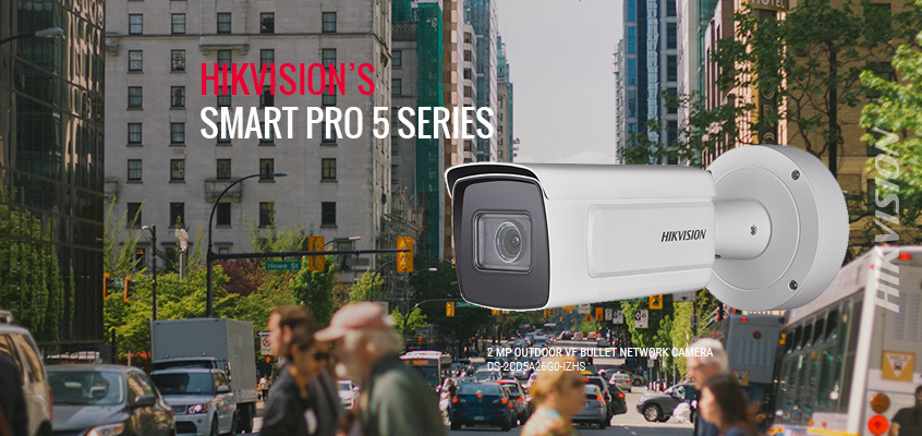 Hikvision's Smart Pro 5 Series Surveillance Cameras Offer Greater Flexibility, Image Clarity