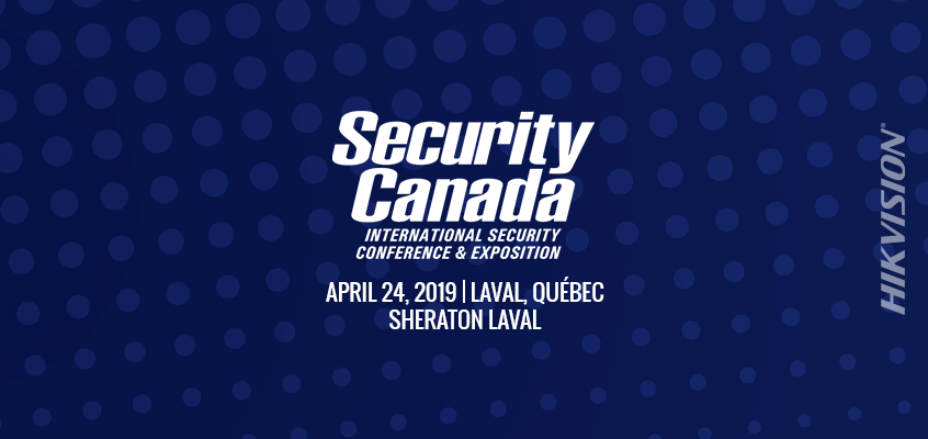 Hikvision Canada a National Sponsor of Security Canada East, Will Showcase Cold-Weather Rated Dome Cameras, PanoVu Panoramic Cameras, HikCentral CMS and Analytics in Exhibit Hall