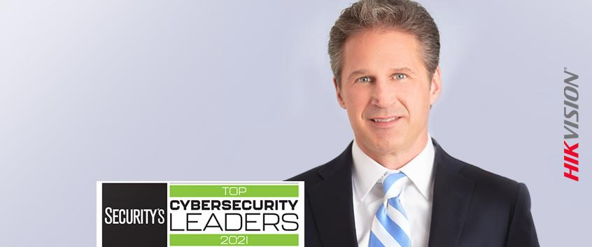Hikvision HikWire blog article Security Magazine Names Chuck Davis one of Top Cybersecurity Leaders Of 2021