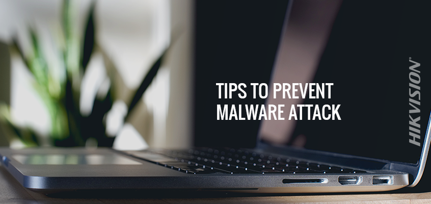 Hikvision Cybersecurity Director Offers Top Five Tips on How to Prevent Malware, Cyberattacks