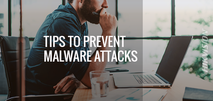 Hikvision's Top Five Tips to Prevent Malware Attacks